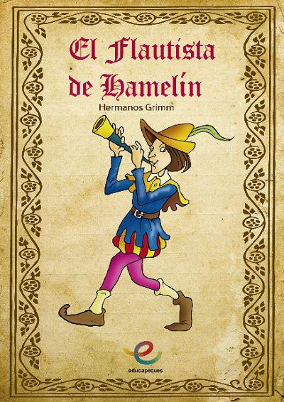 El Flautista de Hamelín, por los Hermanos Grimm