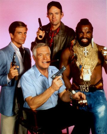 I loved watching the A-Team!