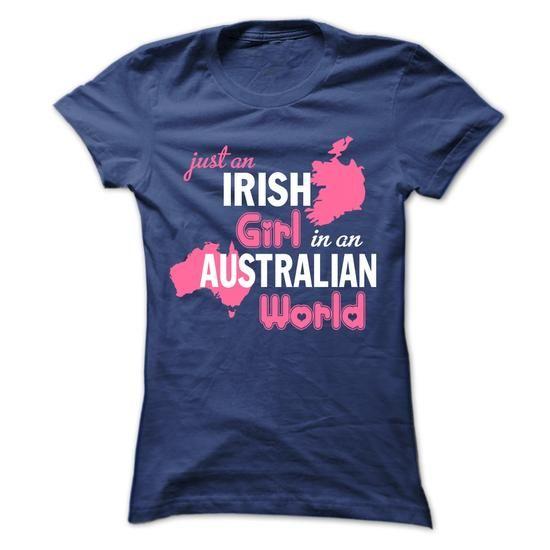 Just An Irish Girl In An Australian World - #tshirt moda #sweater shirt. SATISFACTION GUARANTEED => https://www.sunfrog.com/No-Category/Just-An-Irish-Girl-In-An-Australian-World-Ladies.html?68278