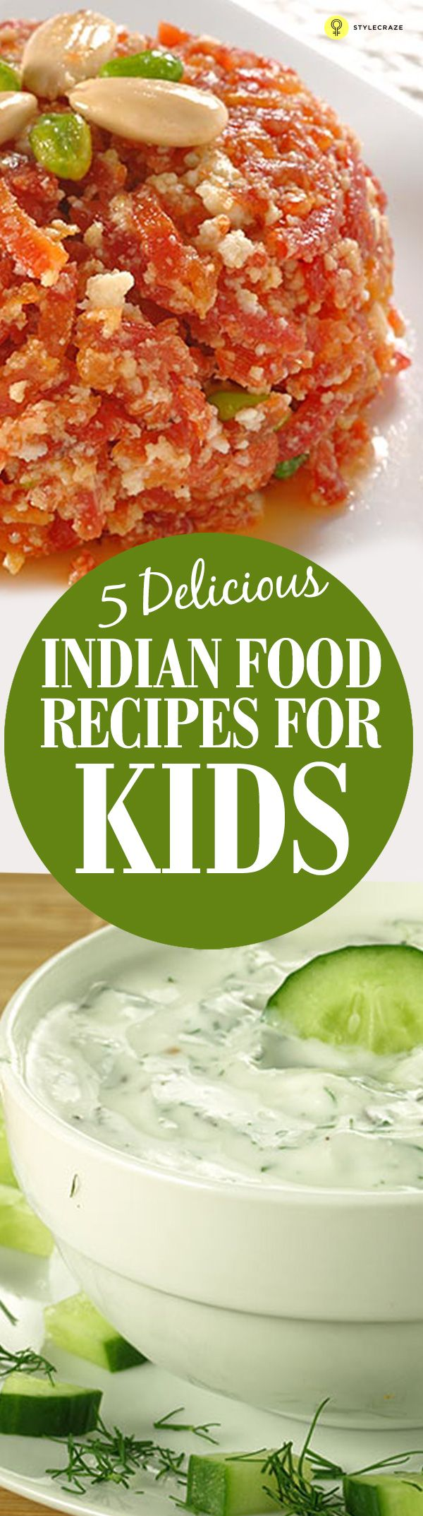 Indian Food Recipes For Kids – Top 5