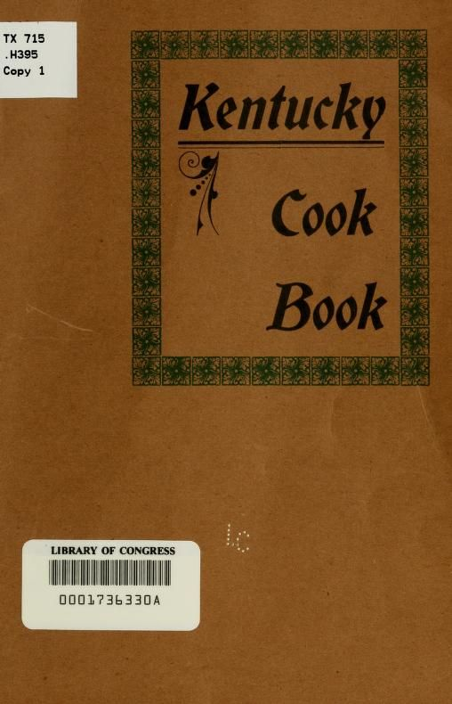 "Kentucky Cook Book"" A Colored Woman (1912) Published By J H Tompkins Printing Company"