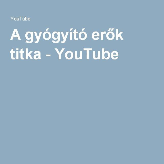 A gyógyító erők titka - YouTube