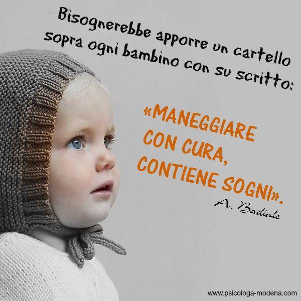 La giornata di un bambino è un rumore di passi che si avvicina al pozzo dell'invisibile e vi guarda dentro e poi torna divertito indietro a giocare con il visibile. F. Caramagna