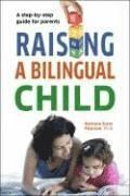 If you would like your children to experience the benefits of becoming bilingual, but you aren't sure how to teach them a second language, then Raising a Bilingual Child is the perfect step-by-step guide for you. <BR>Raising a Bilingual Child provides parents with information, encouragement, and practical advice for creating a positive bilingual environment. It offers both an overview of why parents should raise their children to speak more than one language and detailed steps paren...