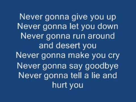 Never Gonna Give You Up By Rick Astley (AKA The Rick Roll Song) Lyrics - YouTube