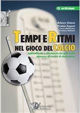 Tempi e ritmi nel gioco del calcio Roberto Osimani - Patrizio Zepponi  http://www.calzetti-mariucci.it/shop/prodotti/tempi-e-ritmi-nel-gioco-del-calcio-esercizi-ritmizzazione