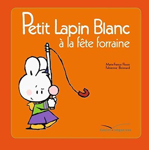 Petit Lapin Blanc à la fête foraine - TV de Fabienne Bois... https://www.amazon.fr/dp/2012263313/ref=cm_sw_r_pi_dp_SJ.Mxb5WNAKZR