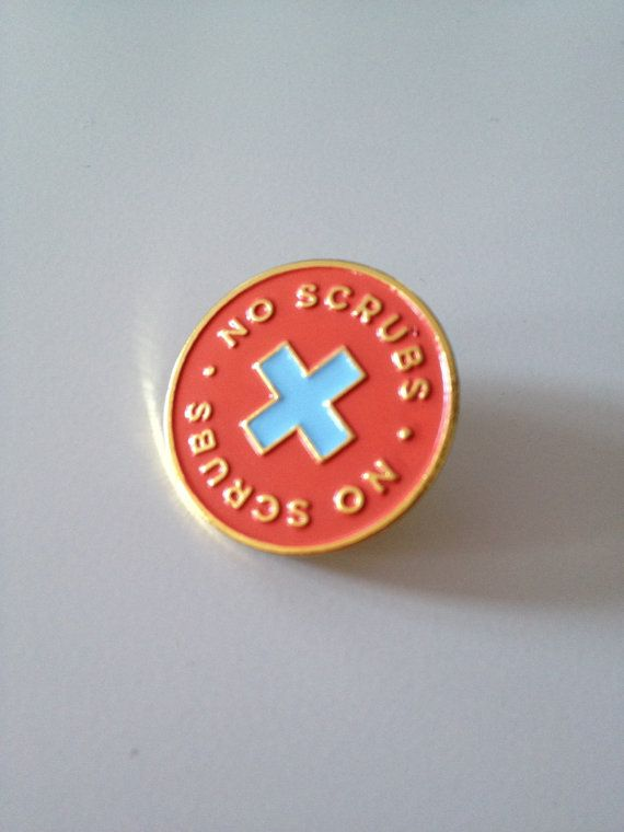 No Scrubs soft enamel pin with metal backing. Gold, coral and soft blue. 1 diameter. Ships in an envelope from Winnipeg, Manitoba, Canada