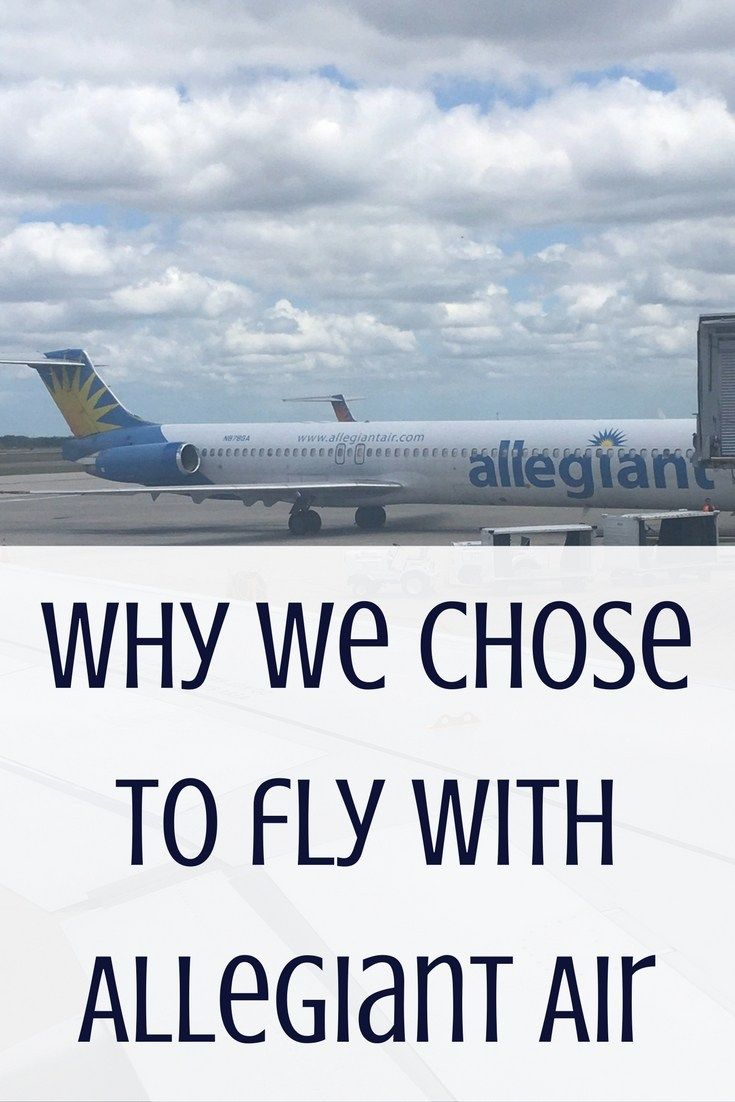 Why We Chose to Fly with Allegiant Air #sponsored