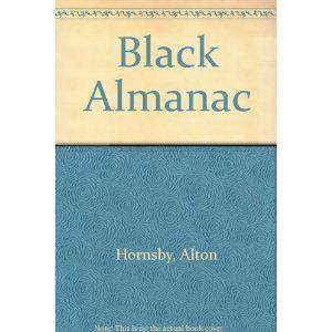 Black Almanac: Alton Hornsby: 9780812006841: Books - Amazon.ca