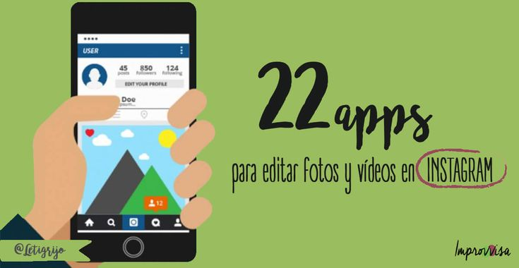 22 apps para editar fotos y vídeos en #instagram #edtech #marketingeducativo by @letigrijo