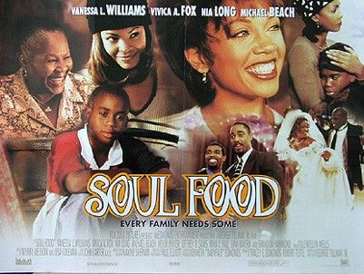 Soul FoodSoul Food, Families Apartments, Daughters Start, Families United, Families Issues,  Horns, Black Cinema, Favorite Film, Sunday Dinner