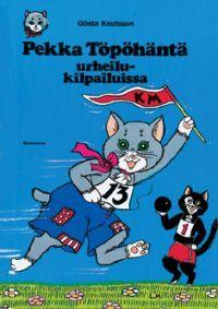Pekka Töpöhäntä urheilukilpailuissa - kirja