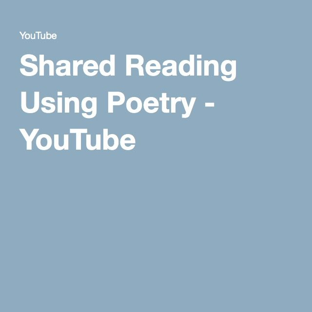 Shared Reading Using Poetry - YouTube