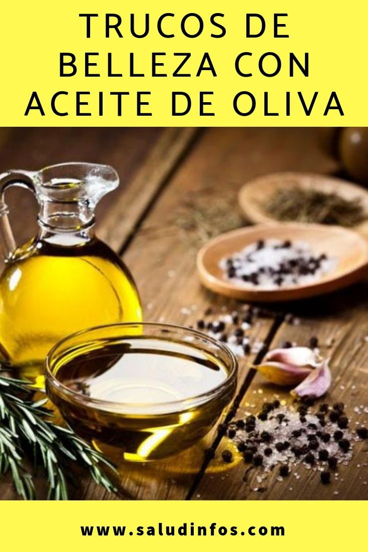 Trucos De Belleza Con Aceite De Oliva Belleza Aceite Oliva Makeup Food Face