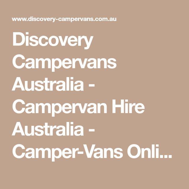 Discovery Campervans Australia - Campervan Hire Australia - Camper-Vans Online Bookings