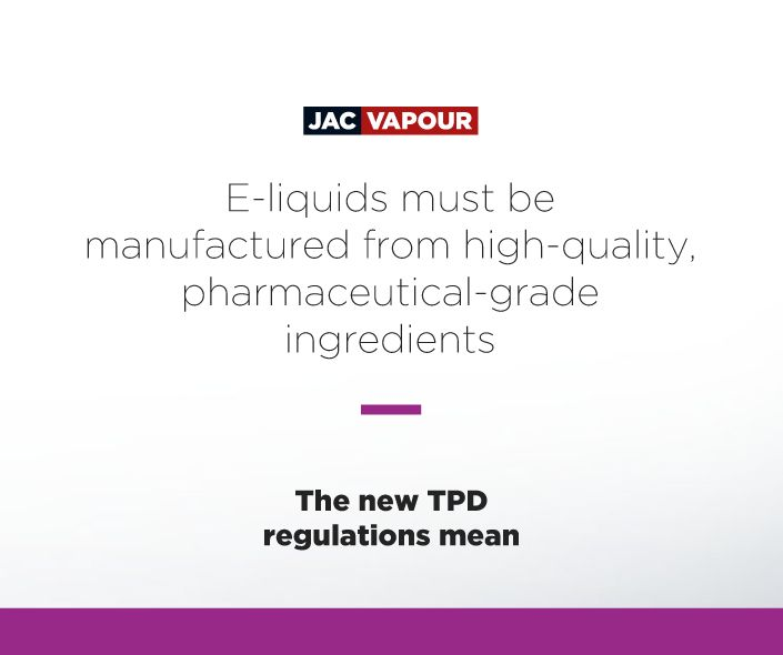 The #TPD means that #eliquids must be manufactured from high-quality pharma-grade ingredients. #ecig #ecigs #vaping #regulations