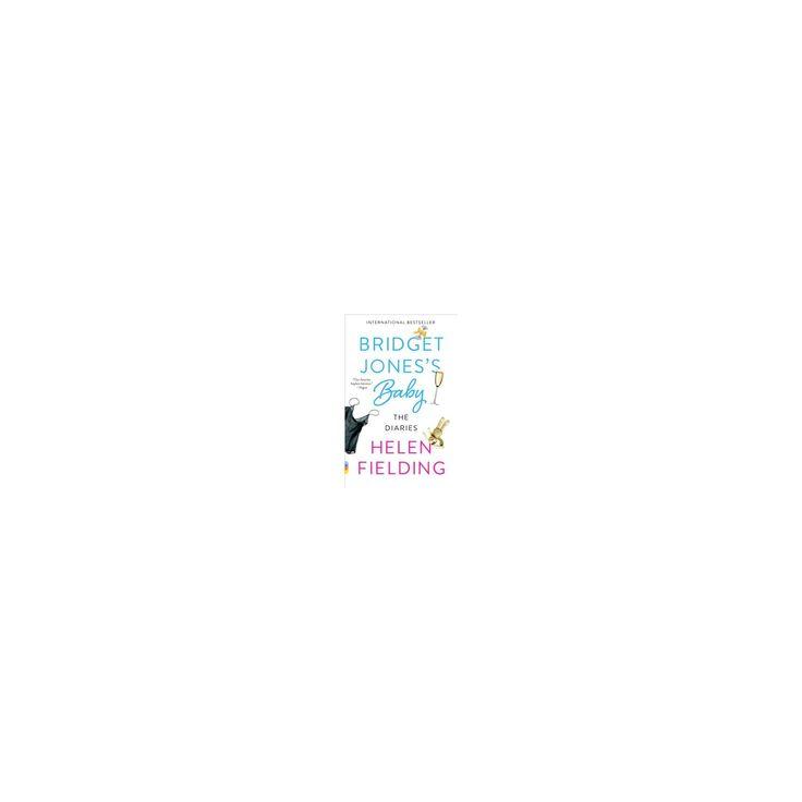 Bridget Jones's Baby : The Diaries (Reprint) (Paperback) (Helen Fielding)