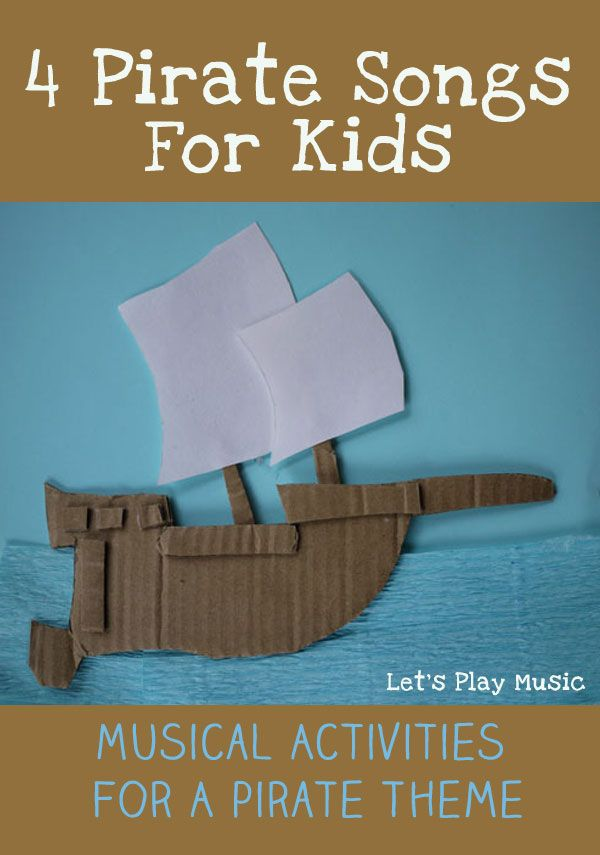 4 Pirate SongsFor Kids with pirate themed musical activites