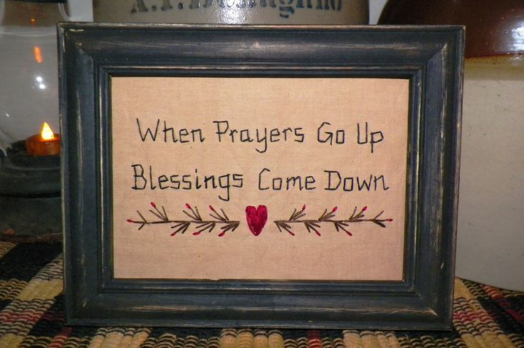 Primitive Decor Stitchery Picture Sampler Country Home Decoration When Prayers Go Up Blessings Come Down Prim Tuck Religious UNFRAMED. $12.99, via Etsy.