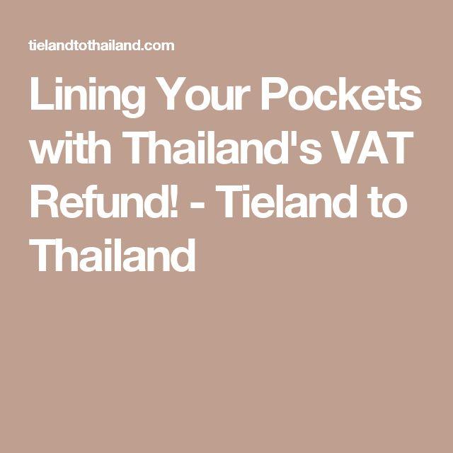 Lining Your Pockets with Thailand's VAT Refund! - Tieland to Thailand