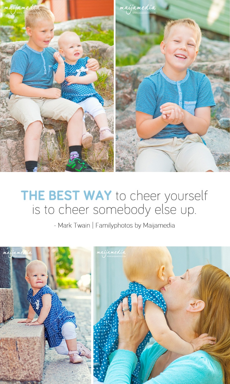 """Kids photography & family photos by Maijamedia, Porvoo Finland. """"The best way to cheer yourself is to cheer somebody else up."""" Mark Twain 