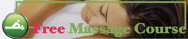 Free Massage Course  |  A series of fourteen massage classes online