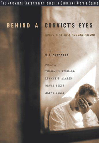 Behind A Convict's Eyes: Doing Time in a Modern Prison by K. C. Carceral, http://www.amazon.com/dp/0534635172/ref=cm_sw_r_pi_dp_JyJZsb1T0SBQ3
