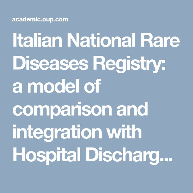 Italian National Rare Diseases Registry: a model of comparison and integration with Hospital Discharge Data | Journal of Public Health | Oxford Academic