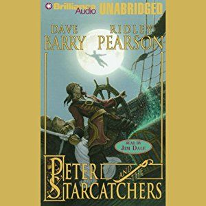 Amazon.com: Peter and the Starcatchers: The Starcatchers, Book 1 (Audible Audio Edition): Dave Barry, Jim Dale, Ridley Pearson, Brilliance Audio: Books