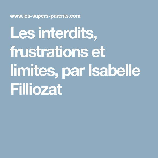 Les interdits, frustrations et limites, par Isabelle Filliozat