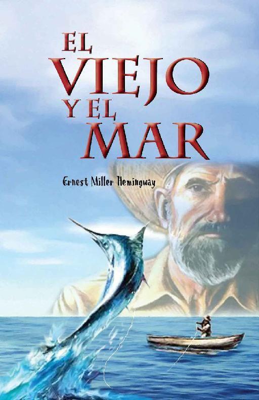 """""""El viejo y el mar"""" de Hemingway. Empezado el 29 de enero de 2014."""