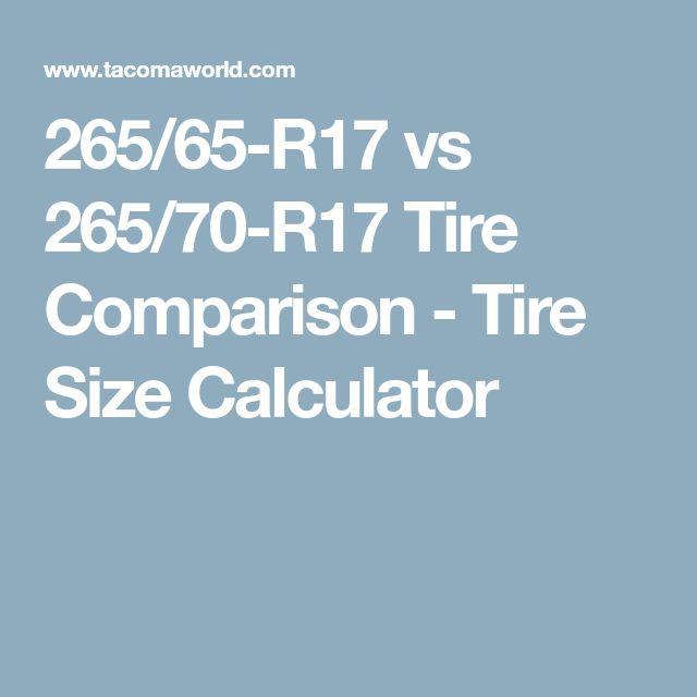 265/65-R17 vs 265/70-R17 Tire Comparison - Tire Size Calculator