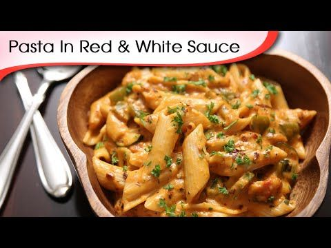 Pasta In Red And White Sauce - Easy To Make Italian Pasta Recipe By Ruch...