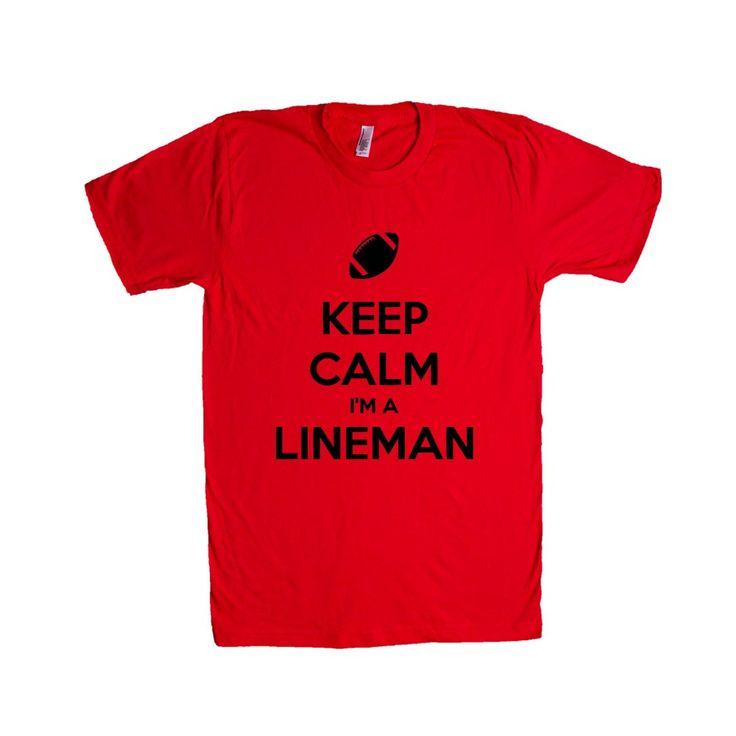 Keep Calm I'm A Lineman Job Jobs Career Careers Profession Football Sport Sports Sporty Teams Athlete SGAL2 Unisex T Shirt