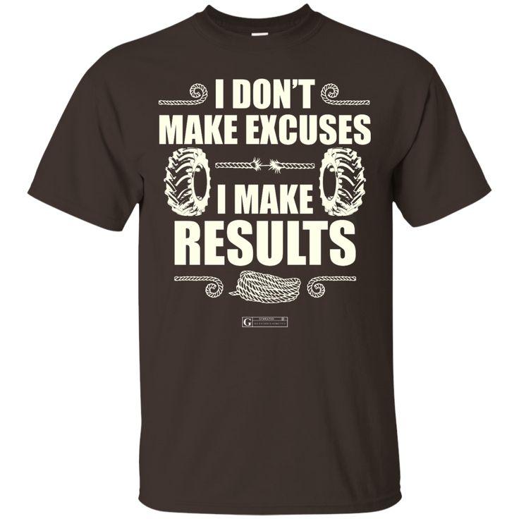 """I Don't Make Excuses"" Men's Tees & Tanks"