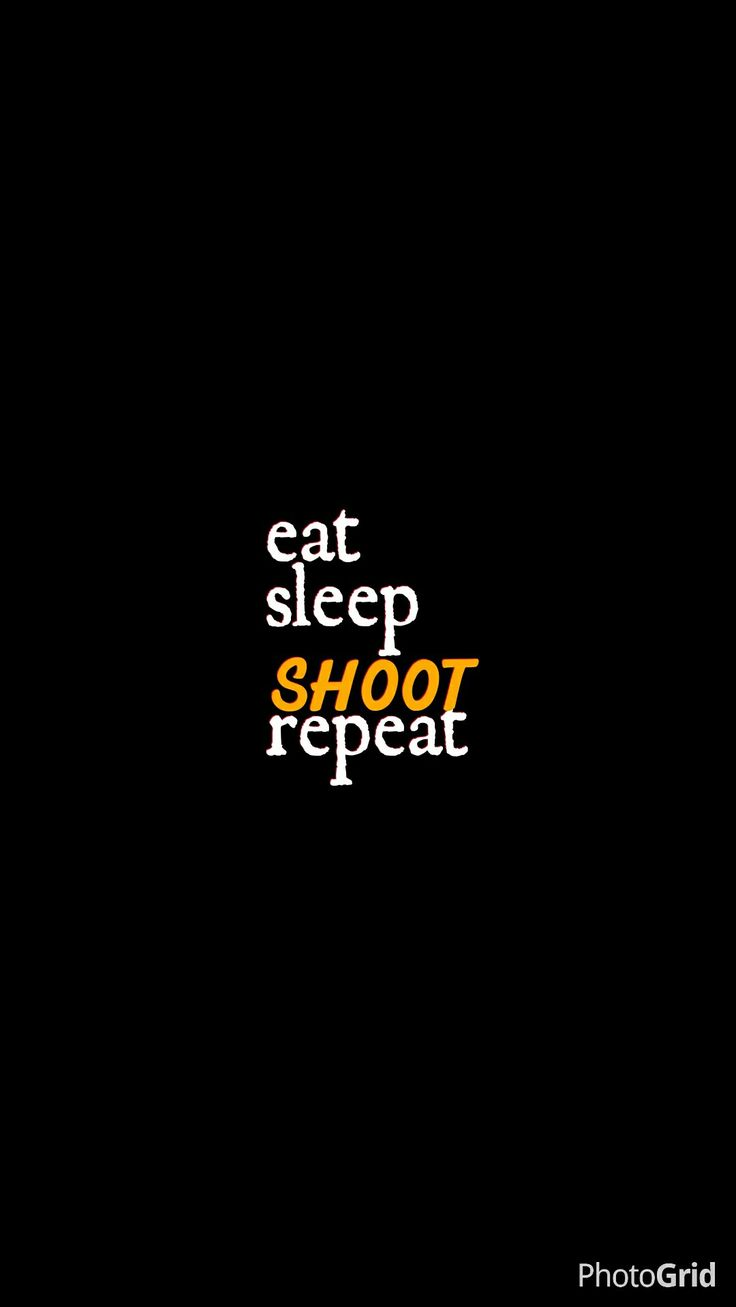 Eat Sleep Shoot Wallpaper Iphone