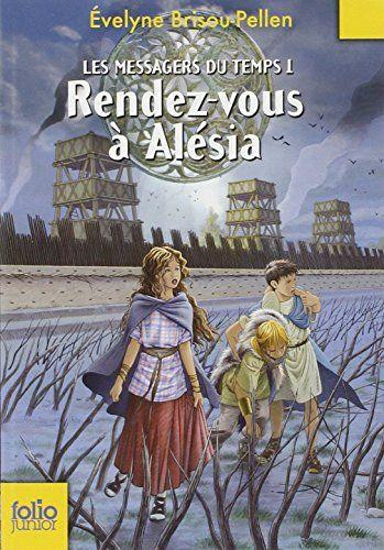 Les Messagers du temps, I:Rendez-vous à Alésia de Évelyne Brisou-Pellen http://www.amazon.fr/dp/2070617971/ref=cm_sw_r_pi_dp_hqfCvb0TZ25YA