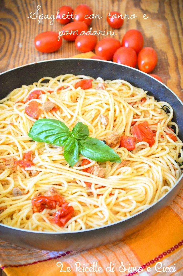 Spaghetti con tonno e pomodorini - Le Ricette di Simo e Cicci