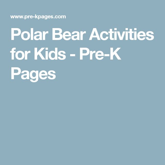 Polar Bear Activities for Kids - Pre-K Pages
