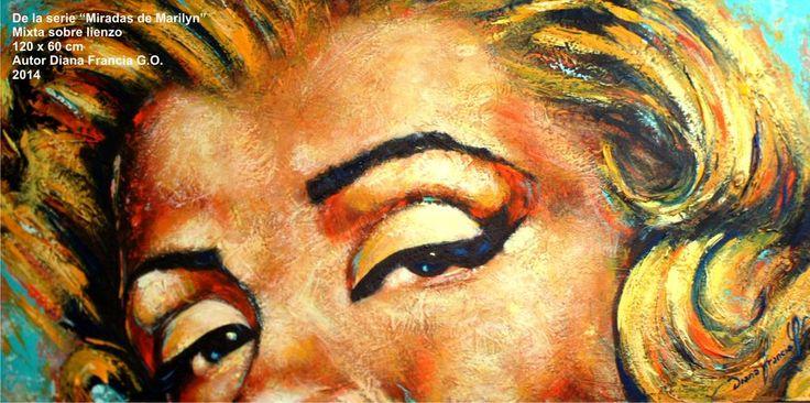 De la serie MIradas de Marilyn  120 x 60 cm Mixta sobre lienzo Autor Diana Francia G O