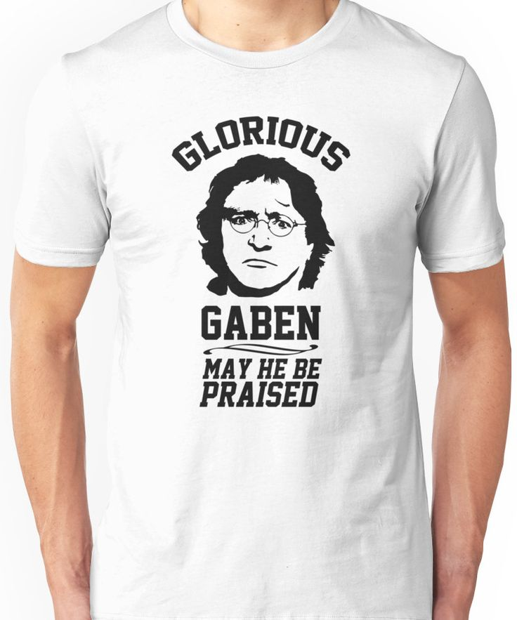 Glorious Lord GabeN. May Gabe Newell be praised. PC Master Race Unisex T-Shirt