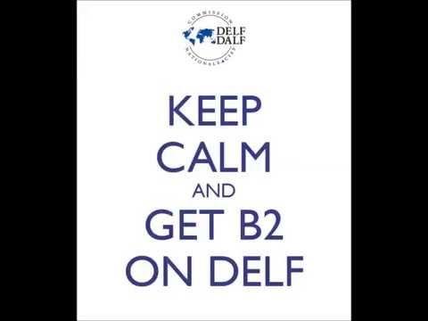 Entraînement pour DELF B2 - YouTube