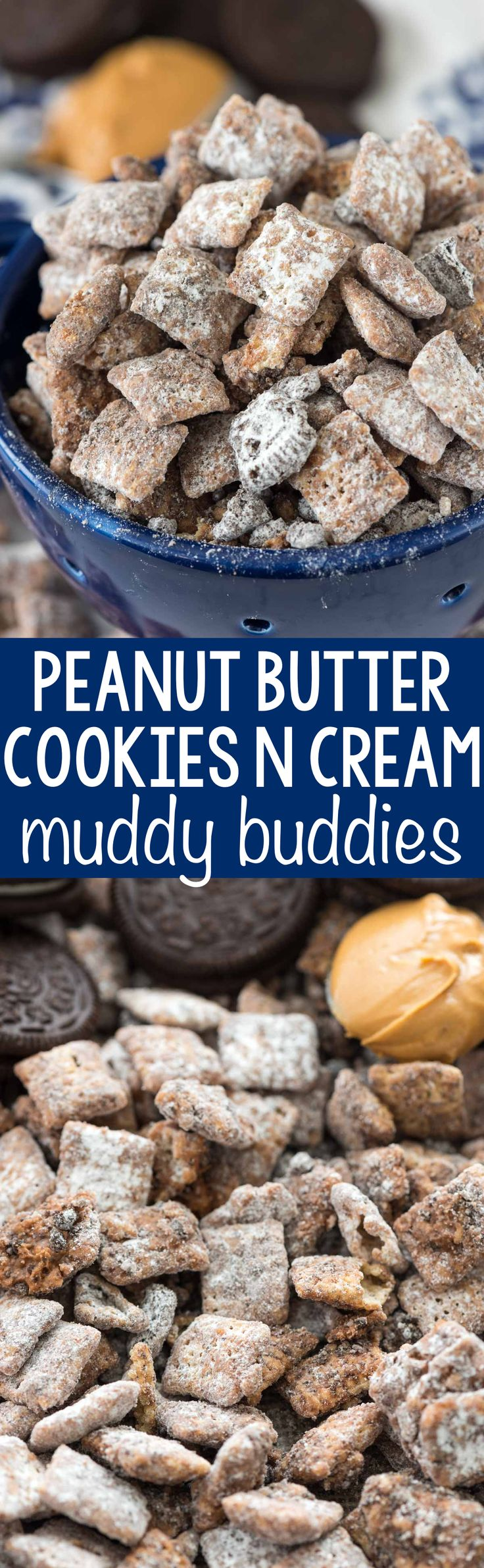 Peanut Butter Cookies 'n Cream Muddy Buddies - this easy puppy chow recipe adds crushed Oreos to the topping! Who knew you could improve on the muddy buddy recipe?