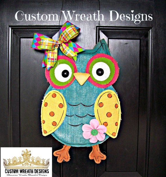 Hey, I found this really awesome Etsy listing at https://www.etsy.com/listing/184891283/burlap-owl-door-hanging