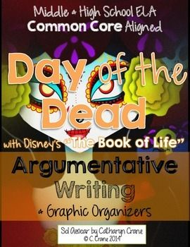 """Use """"The Book of Life"""" trailer to teach argumentative writing and learn about Day of the Dead cultural traditions. Middle & High School ELA CCSS aligned. By Sol Azúcar"""