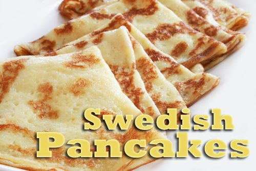 Swedish Pancakes Recipe  Only a few ingredients you'll already have and only takes a couple minutes.   Easy! Delicious!  From So Freakin' Delicious! blog