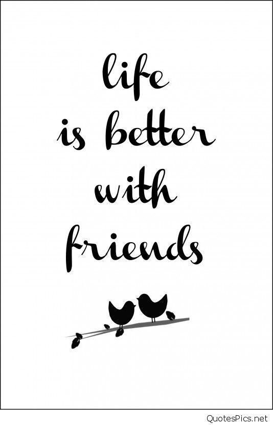 Afbeeldingsresultaat voor life is better with friends