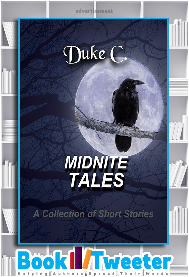 """MidNite Tales: A Collection of Short Stories"" by Duke C. is in the BookTweeter bookstore. #bktwtr"