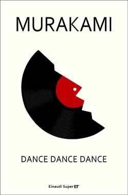 Murakami Haruki, Dance Dance Dance, Super ET - DISPONIBILE ANCHE IN EBOOK
